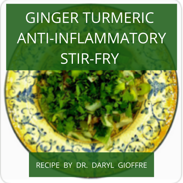 Ginger Turmeric Anti-Inflammatory Stir-Fry Recipe by Dr. Daryl