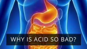 Why is Acid So Bad?