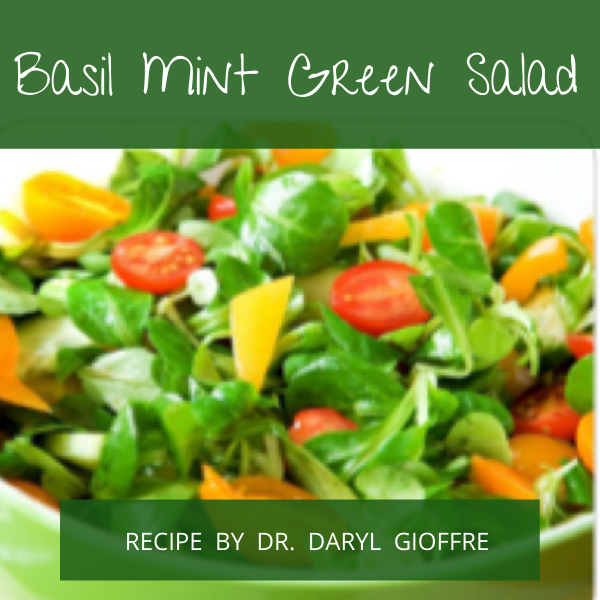 Basil Mint Green Salad Recipe by Dr. Daryl