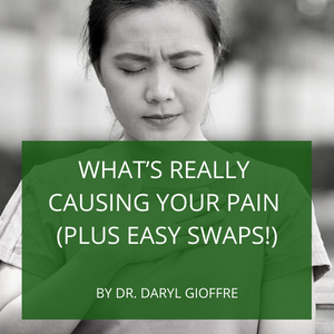 What's Really Causing Your Pain (Plus Easy Swaps!)