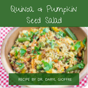Quinoa & Pumpkin Seed Salad Recipe by Dr. Daryl
