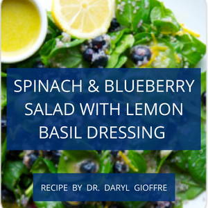 Spinach & Blueberry Salad With Lemon Basil Dressing Recipe by Dr. Daryl