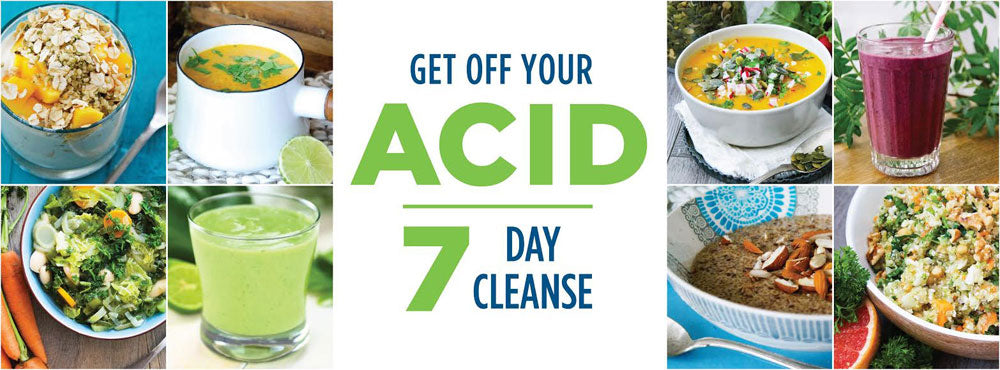 GET OFF YOUR ACID Winter 7-Day Cleanse