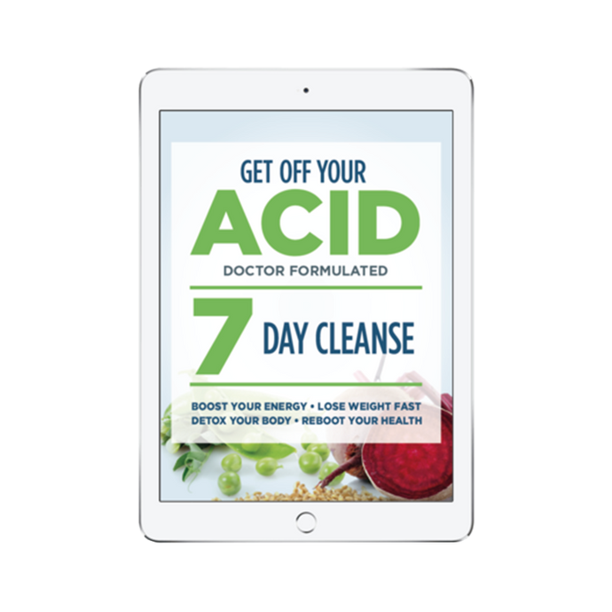 guided and community supported 7-Day Alkaline Cleanse, we are going to jumpstart your metabolism and reboot your system. When you GET OFF YOUR ACID and address the true cause of your specific health issues, you will feel more energy, have better sleep and digestion, and release any unwanted extra weight.