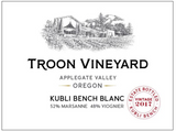 2017 Troon Vineyard, Kubli Bench Blanc