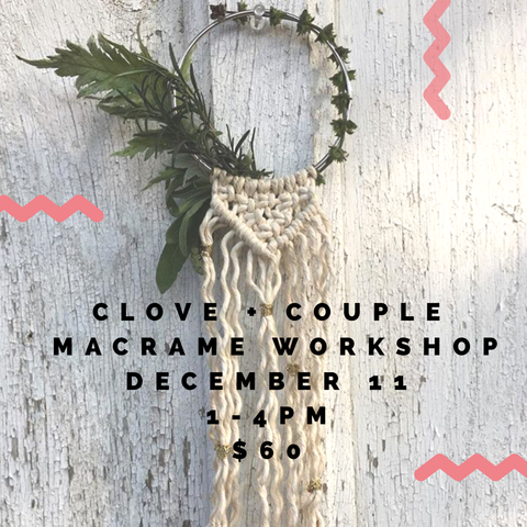 Beginners Macrame Workshop w/ Clove + Couple