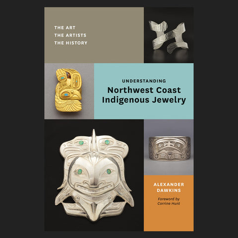 Understanding Northwest Coast Jewelry - Book