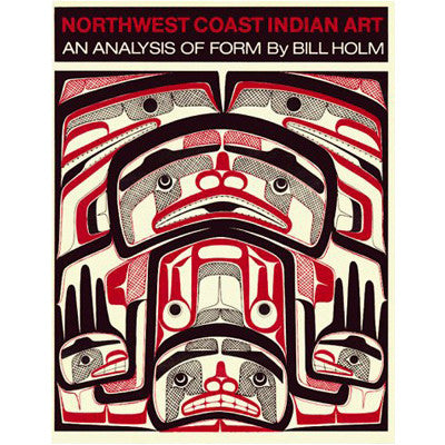Northwest Coast Indian Art - Book
