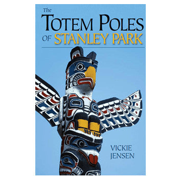 The Totem Poles of Stanley Park - Book