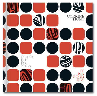 Corrine Hunt - <i>Olaka Iku Da Nala</i>/ It is a Good Day - Books