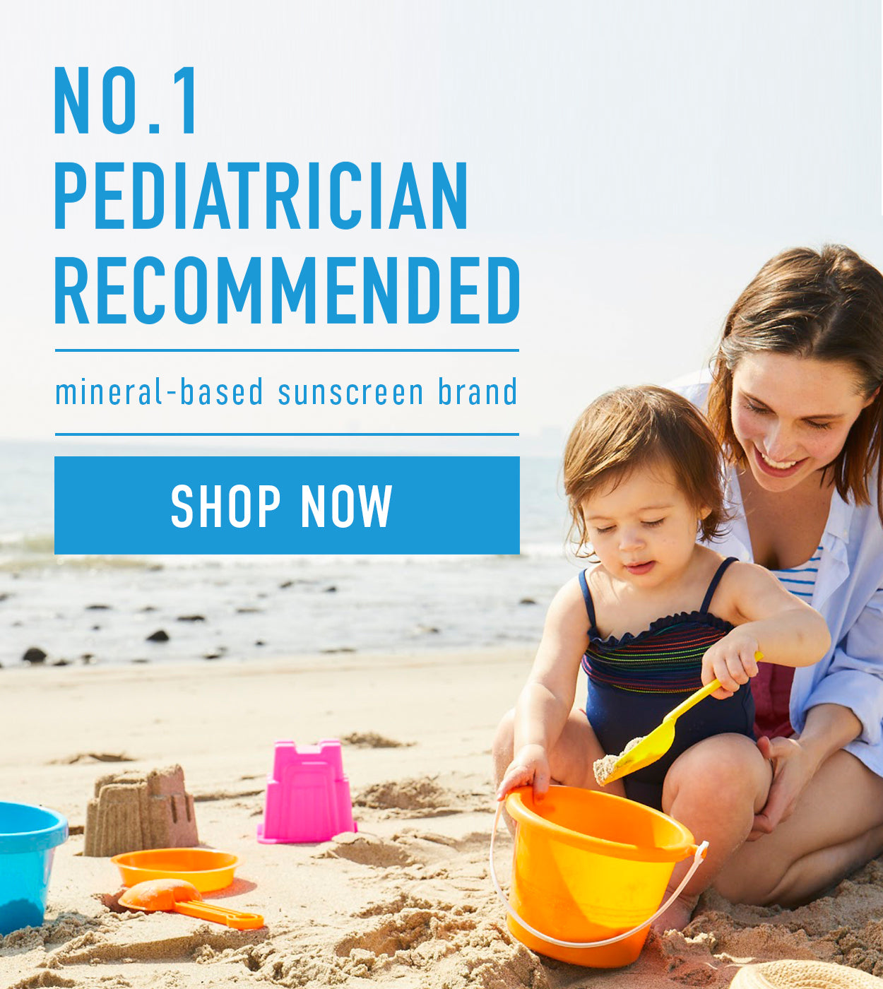 No. 1 pediatrition recommended mineral-based sunscreen brand.