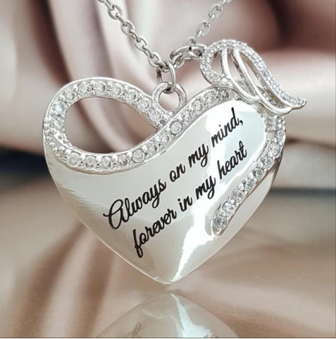 """Always on my mind, forever in my heart""  Necklace"