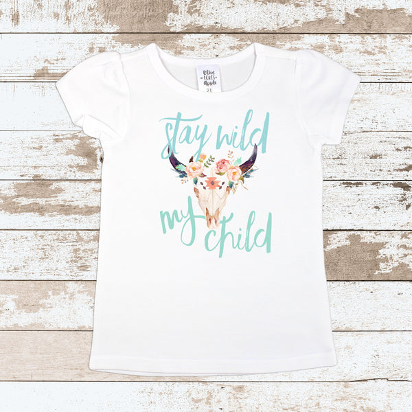 Stay Wild My Child Tops