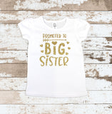 Gold Promoted to Big Sister White Shirt