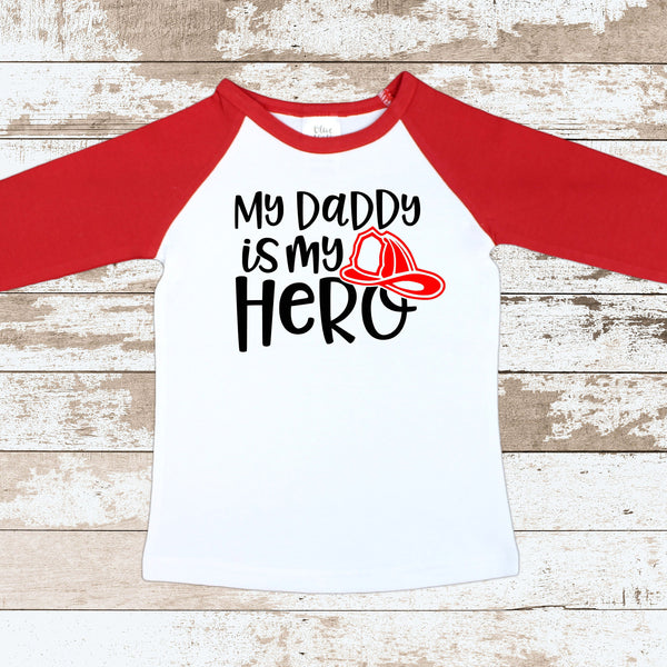 My Daddy Is My Hero Fireman Red Raglan Shirt