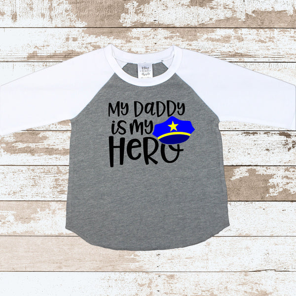 My Daddy Is My Hero Police Gray Raglan