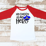 My Daddy Is My Hero Police Red Raglan Shirt