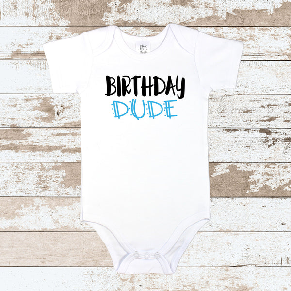 Birthday Dude White Bodysuit