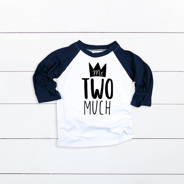 Mr. Two Much Shirt