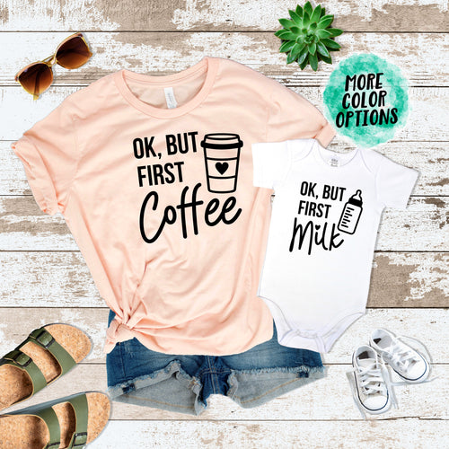 Ok, But First Coffee & Ok, But First Milk Matching Tops
