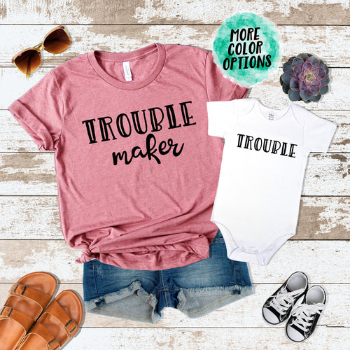 Trouble Maker & Trouble Matching Tops