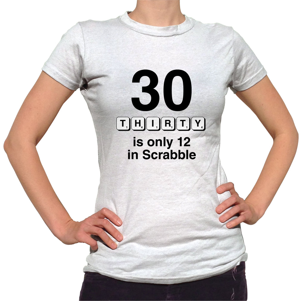 30 Is Only 12 In Scrabble Shirt - Ladies Crew Neck - UMBUH