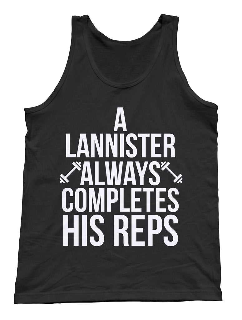 A Lannister Always Completes His Reps Tank Top - Unisex Tank - UMBUH