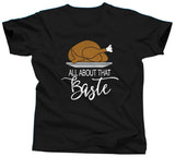 All About That Baste Thanksgiving T-Shirt - Unisex Tee - UMBUH