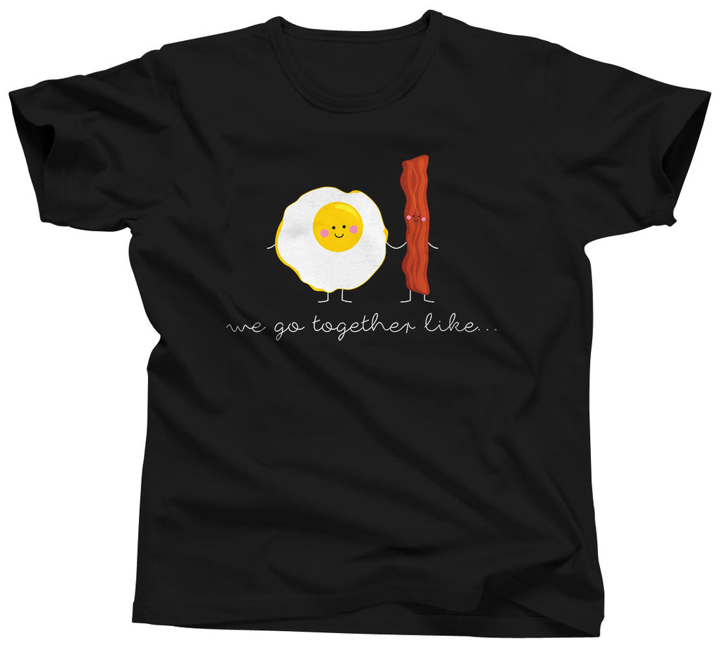 We Belong Together Like Eggs and Bacon Shirt - Unisex Tee - UMBUH