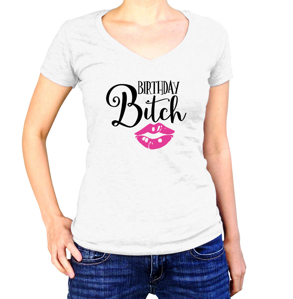 Birthday Bitch T-Shirt - Ladies V Neck - UMBUH