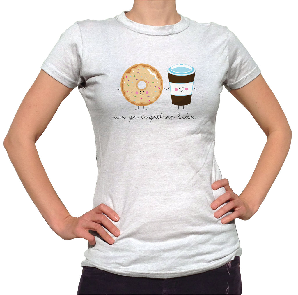 We Belong Together Like Donuts and Coffee Shirt - Ladies Crew Neck - UMBUH
