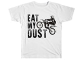 Eat My Dust Shirt - Kids T Shirt - UMBUH
