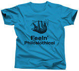 Feeln' Philoslothical Shirt - Unisex Tee - UMBUH