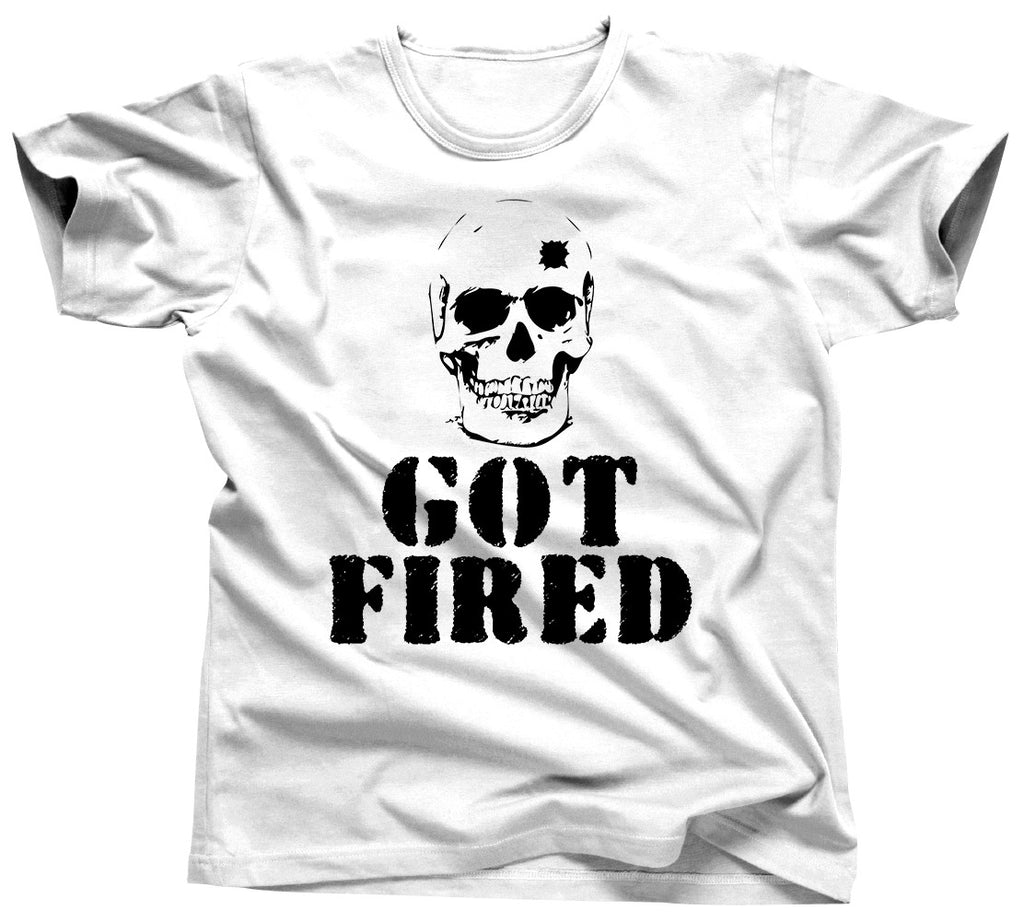 Got Fired Hunting T-Shirt - Unisex Tee - UMBUH