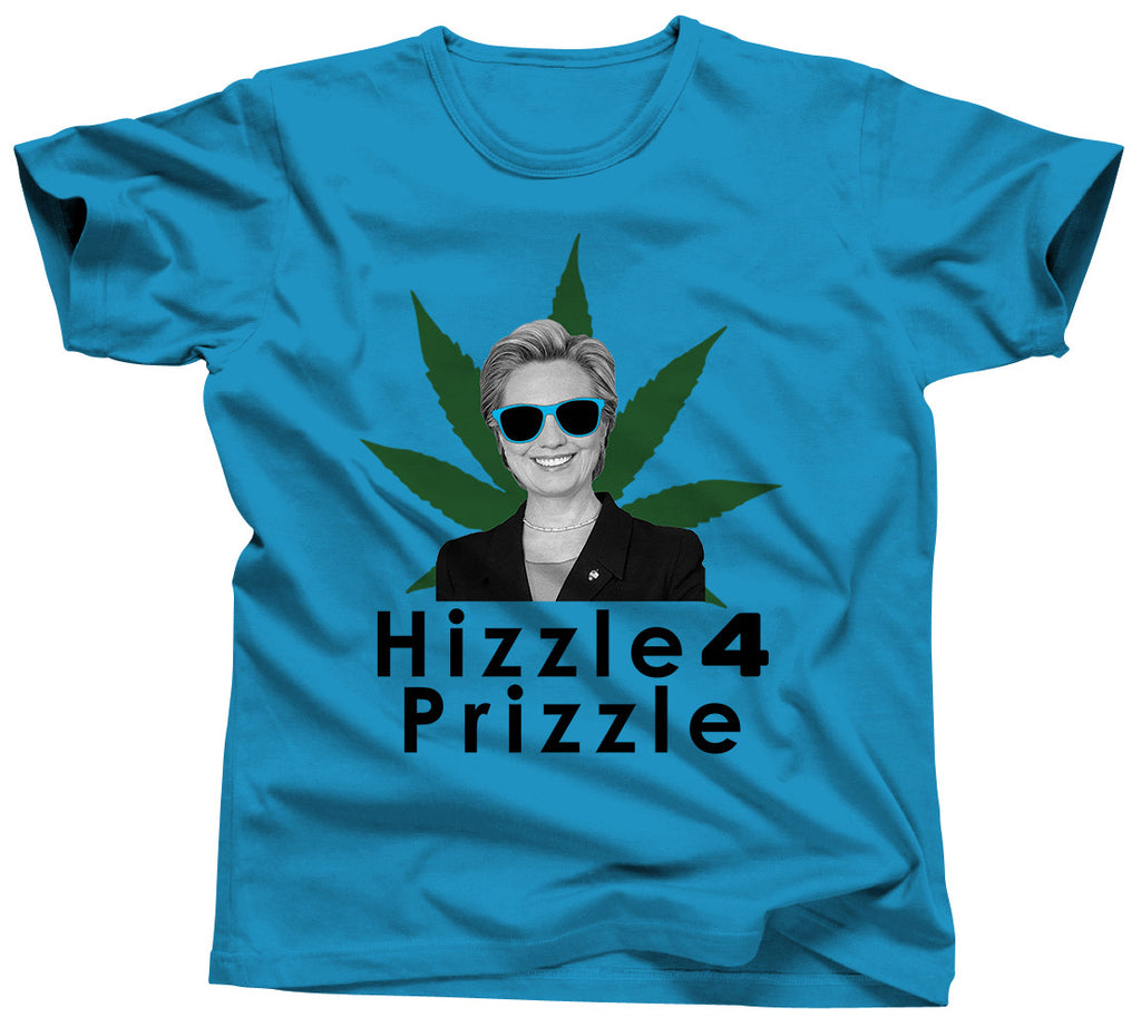 Hizzle 4 Prizzle Hillary Clinton Shirt - Unisex Tee - UMBUH