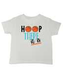 Hoop There It Is Basketball T-Shirt - Kids T Shirt - UMBUH