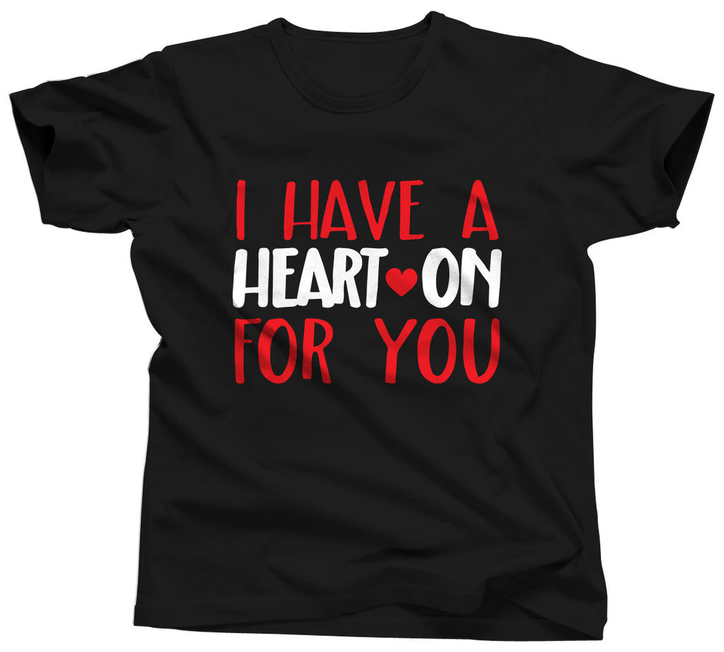 I Have A Heart On For You Shirt - Unisex Tee - UMBUH