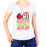 I Have OCD Obsessive Christmas Disorder Shirt - Ladies V Neck - UMBUH