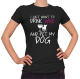 I Just Want To Drink Wine And Pet My Dog Shirt - Ladies Crew Neck - UMBUH - 2