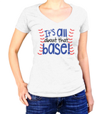 It's All About That Base Shirt - Ladies V Neck - UMBUH