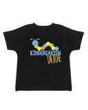 Kindergarten Dude T-Shirt