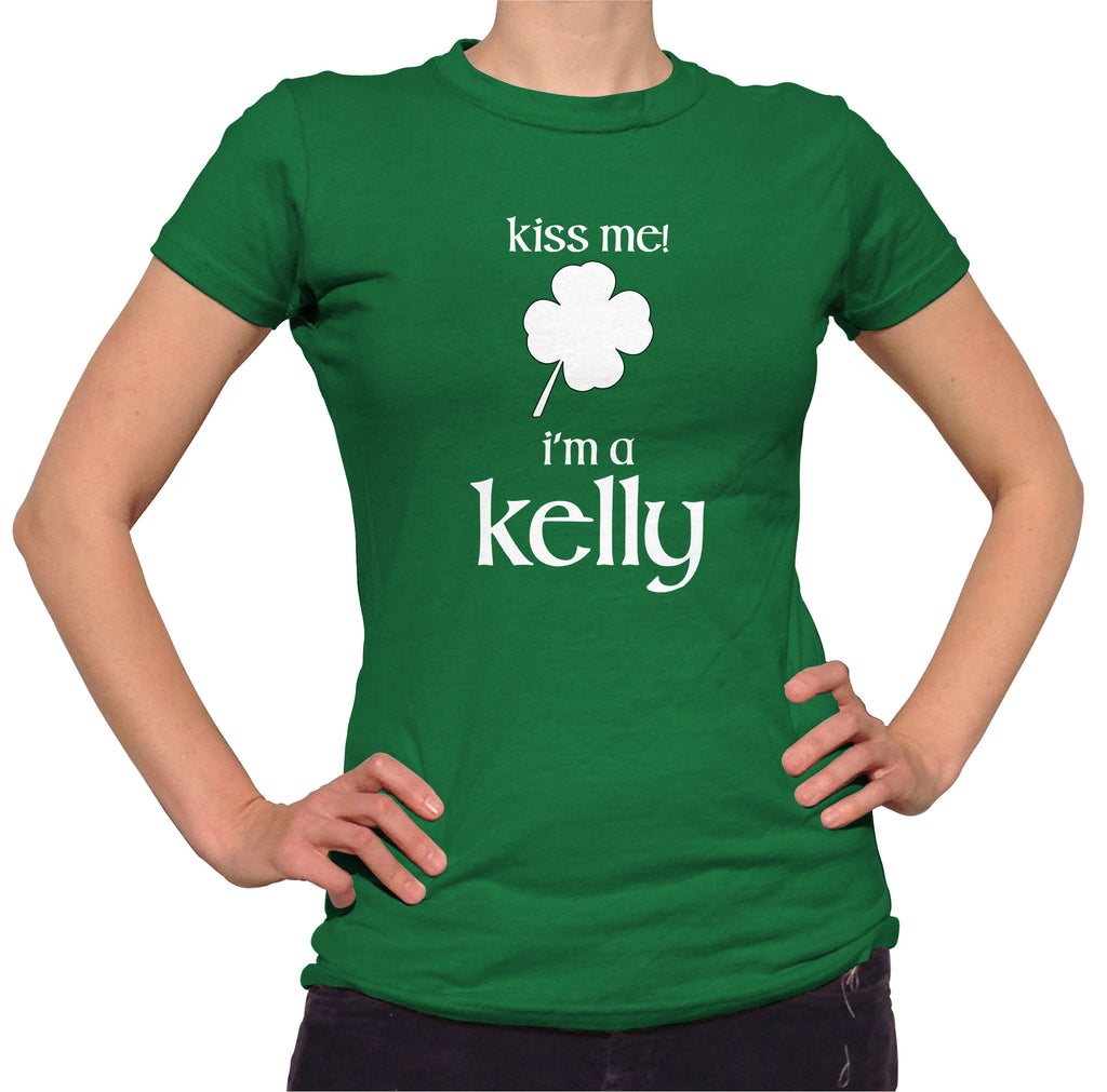Kiss Me I'm A Kelly Shirt - Ladies Crew Neck - UMBUH