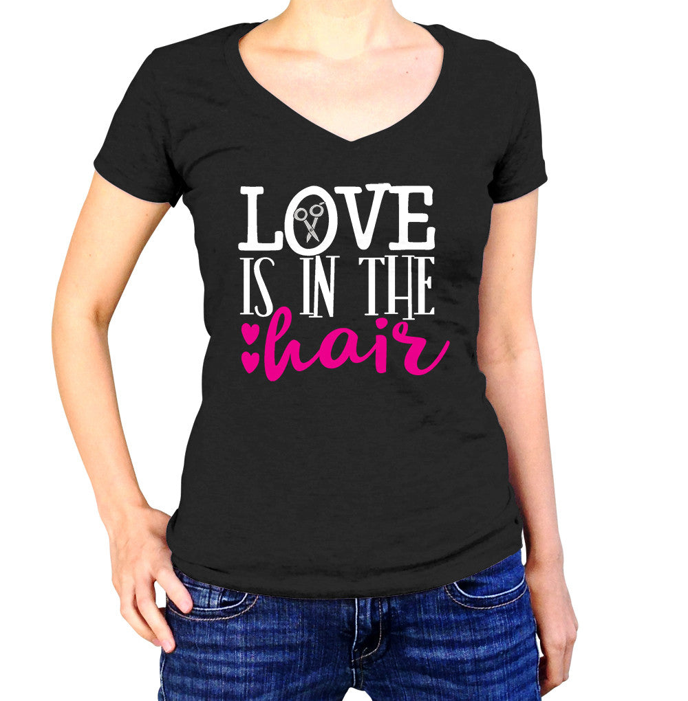 Hair Stylist Love Is In The Hair T-Shirt - Ladies V Neck - UMBUH