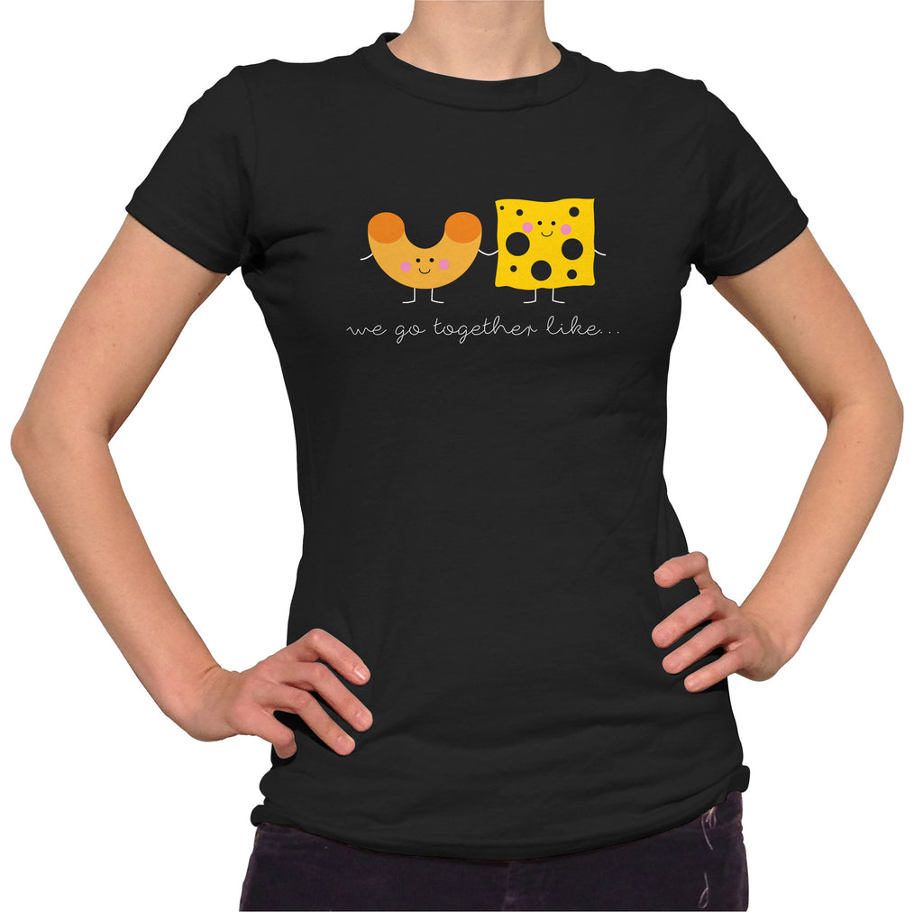 We Belong Together Like Mac and Cheese Shirt - Ladies Crew Neck - UMBUH - 1