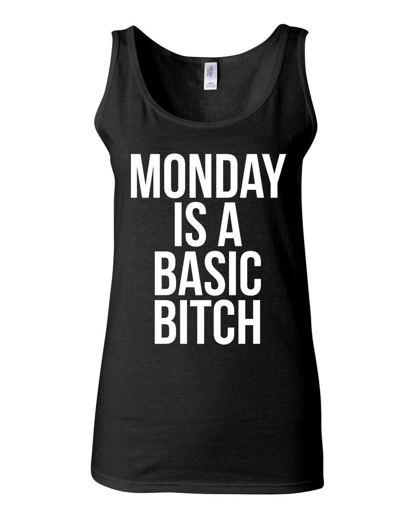 Monday Is A Basic Bitch Tank - JUNIOR FIT TANK - UMBUH