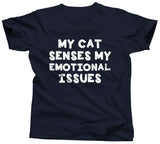 My Cat Senses My Emotional Issues T-Shirt - Unisex Tee - UMBUH