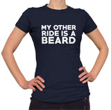 My Other Ride Is A Beard Shirt - Ladies Crew Neck - UMBUH - 1