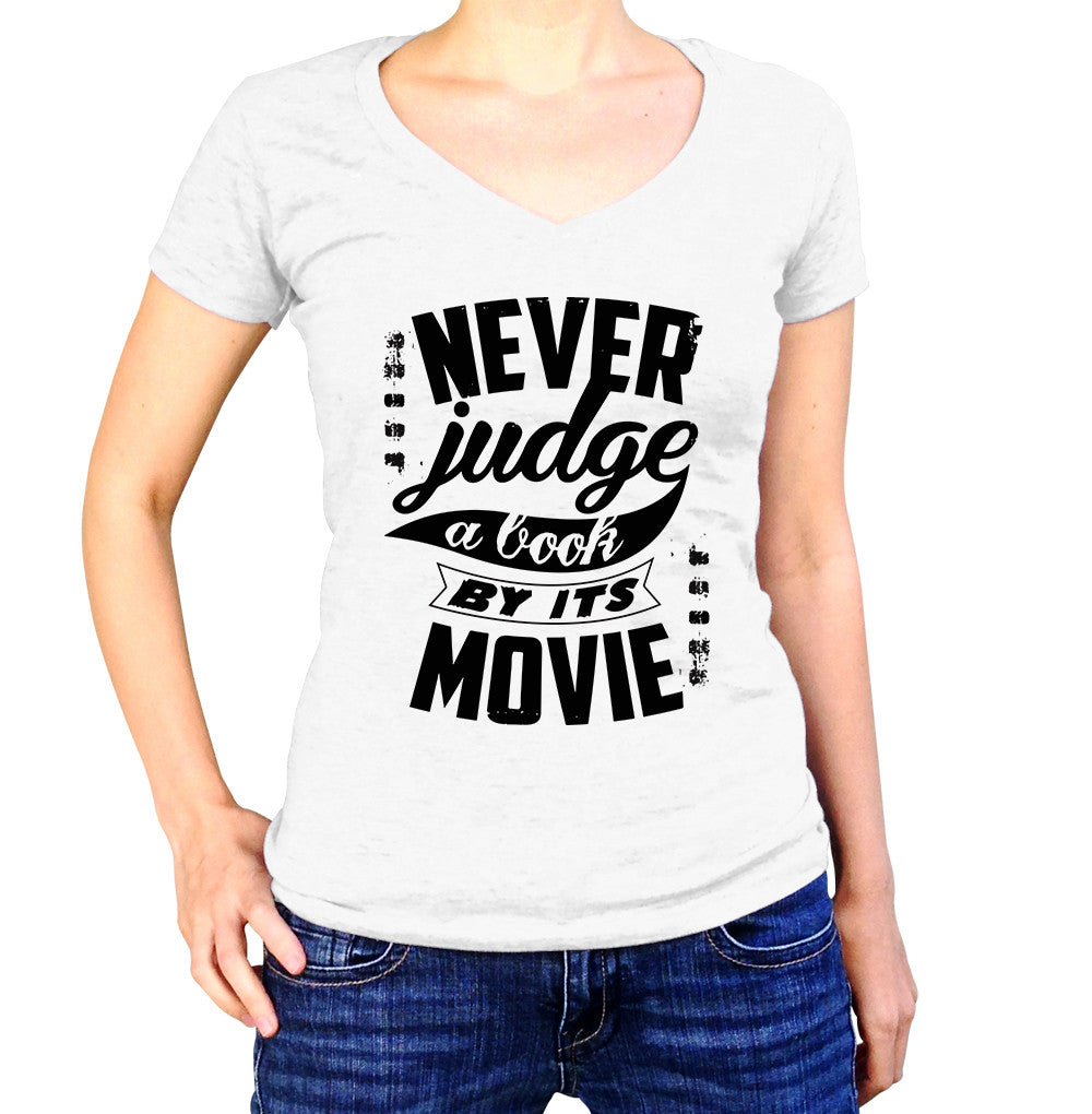 Never Judge A Book By It's Movie Shirt - Ladies V Neck - UMBUH
