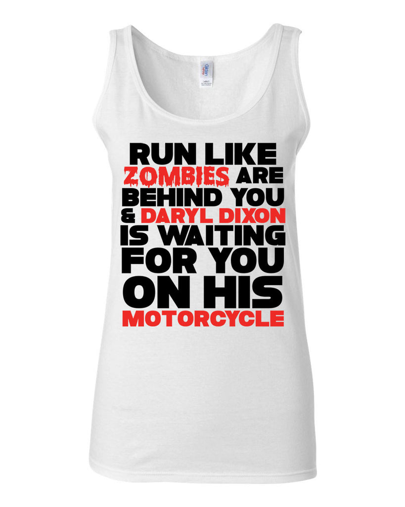 Run Like Zombies Are Behind You And Daryl Dixon Tank Top - JUNIOR FIT TANK - UMBUH
