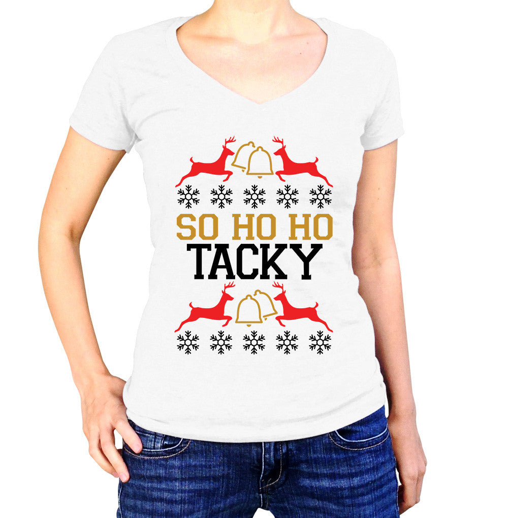 So Ho Ho Tacky Shirt - Ladies V Neck - UMBUH